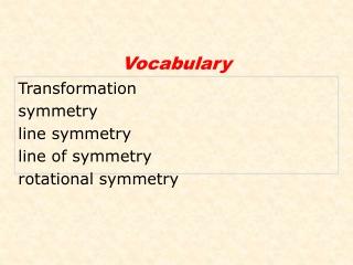 Transformation symmetry line symmetry line of symmetry rotational symmetry