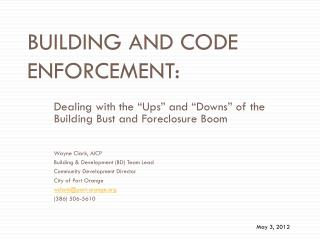 Building and Code Enforcement: