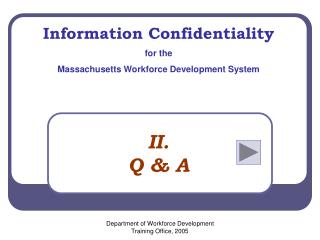 Information Confidentiality