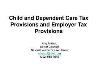 Child and Dependent Care Tax Provisions and Employer Tax Provisions