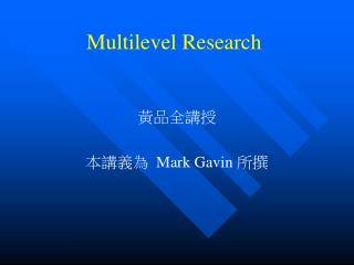Multilevel Research