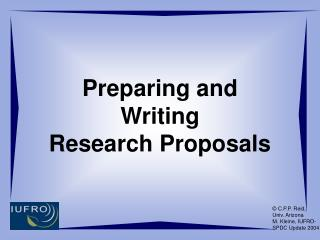 Preparing and  Writing  Research Proposals