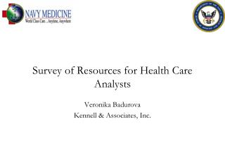 Survey of Resources for Health Care Analysts