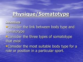 Physique/Somatotype