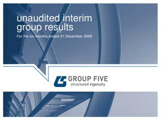 unaudited interim group results