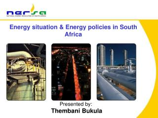 Energy situation & Energy policies in South Africa