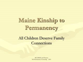 Maine Kinship to Permanency
