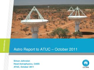 Astro Report to ATUC – October 2011
