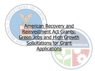 Who Will Benefit From ARRA  Green Jobs and High Growth Grants?