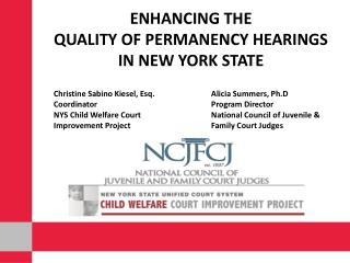 Enhancing the  Quality of Permanency Hearings  in New York State