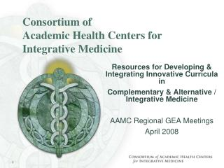 Consortium of  Academic Health Centers for Integrative Medicine