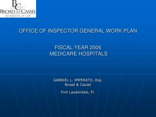 OFFICE OF INSPECTOR GENERAL WORK PLAN FISCAL YEAR 2006  MEDICARE HOSPITALS