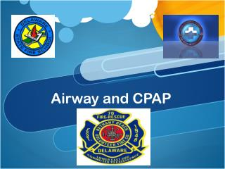 Airway and CPAP