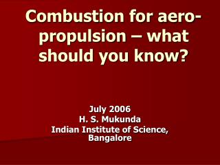 Combustion for aero-propulsion – what should you know?