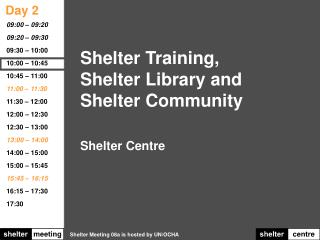 Shelter Training,    Shelter Library and Shelter Community