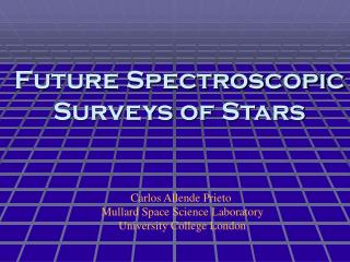 Future Spectroscopic Surveys of Stars