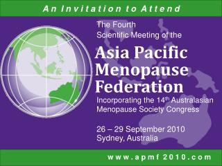 The Fourth  Scientific Meeting of the 26 – 29 September 2010 Sydney, Australia
