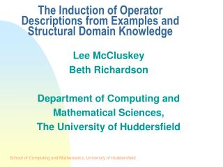 The Induction of Operator Descriptions from Examples and Structural Domain Knowledge