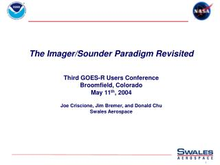The Imager/Sounder Paradigm Revisited Third GOES-R Users Conference