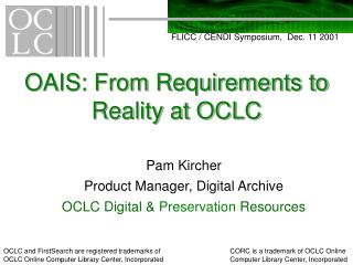 OAIS: From Requirements to Reality at OCLC