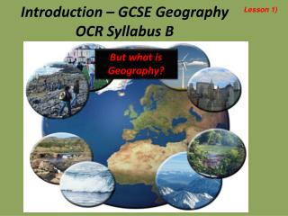 Introduction – GCSE Geography OCR Syllabus B