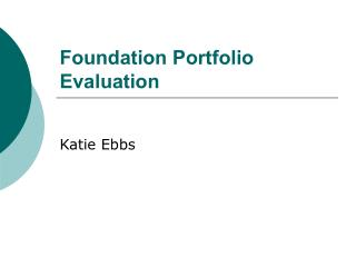 Foundation Portfolio Evaluation
