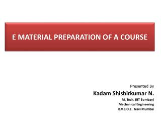 E MATERIAL PREPARATION OF A COURSE