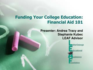 Funding Your College Education: Financial Aid 101