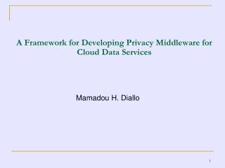 A Framework for Developing Privacy Middleware for Cloud Data Services