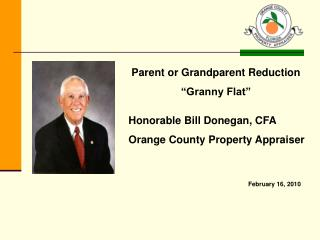 Honorable Bill Donegan, CFA Orange County Property Appraiser
