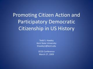 Promoting Citizen Action and Participatory Democratic Citizenship in US History