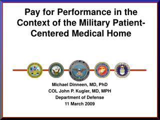 Pay for Performance in the Context of the Military Patient-Centered Medical Home
