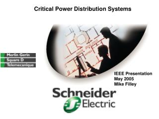 Critical Power Distribution Systems