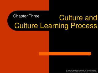 Culture and  Culture Learning Process