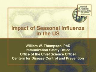 Impact of Seasonal Influenza  in the US
