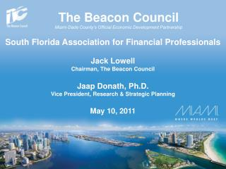 The Beacon Council Miami-Dade County's Official Economic Development Partnership
