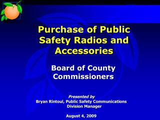 Purchase of Public Safety Radios and Accessories