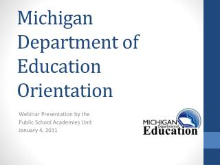 Michigan Department of Education Orientation