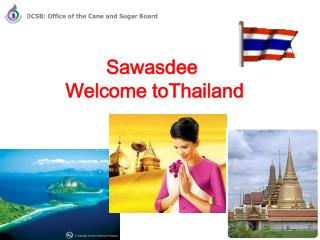 Sawasdee  Welcome toThailand