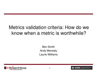 Metrics validation criteria: How do we know when a metric is worthwhile?