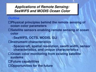 Applications of Remote Sensing: SeaWiFS and MODIS Ocean Color
