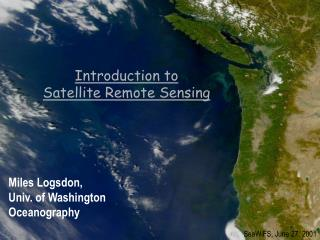 Introduction to  Satellite Remote Sensing