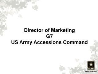 Director of Marketing G7   US Army Accessions Command