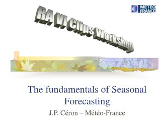 The fundamentals of Seasonal Forecasting