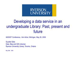 Developing a data service in an undergraduate Library: Past, present and future