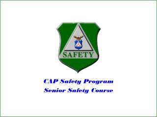 CAP Safety Program Senior Safety Course
