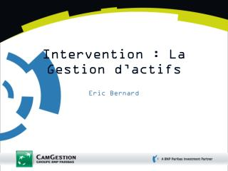 Intervention : La Gestion d'actifs