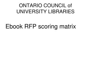 ONTARIO COUNCIL of UNIVERSITY LIBRARIES