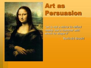 Art as Persuasion