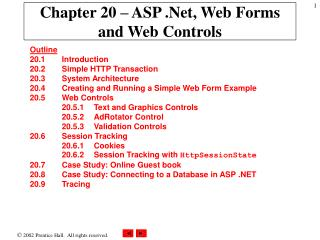 Chapter 20 – ASP .Net, Web Forms and Web Controls